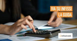 IVA su Infissi 2019 | La Guida Definitiva per il Serramentista